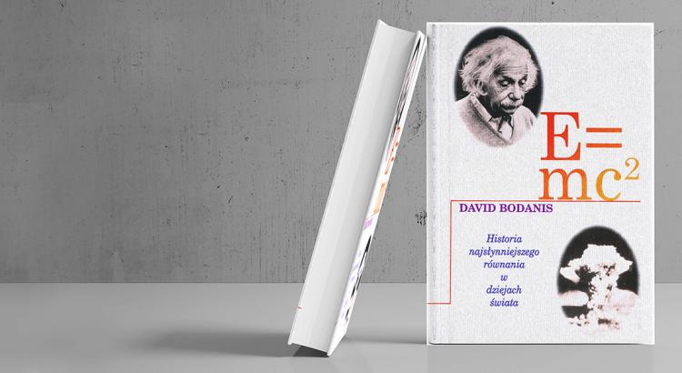 Okładka książki E=mc2. Historia najsłynniejszego równania w dziejach świata.